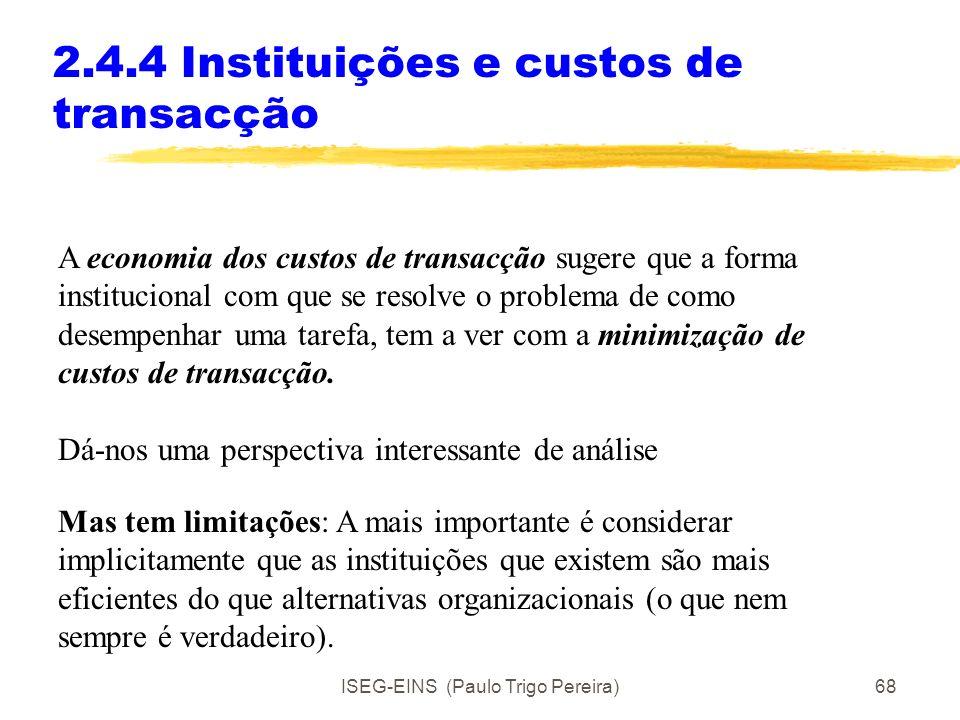 2.4.4 Instituições e custos de transacção