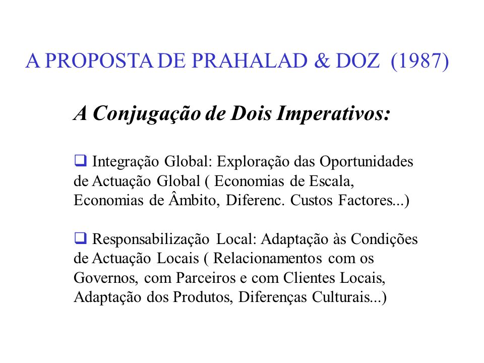A PROPOSTA DE PRAHALAD & DOZ (1987)