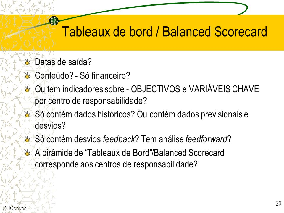 Tableaux de bord / Balanced Scorecard