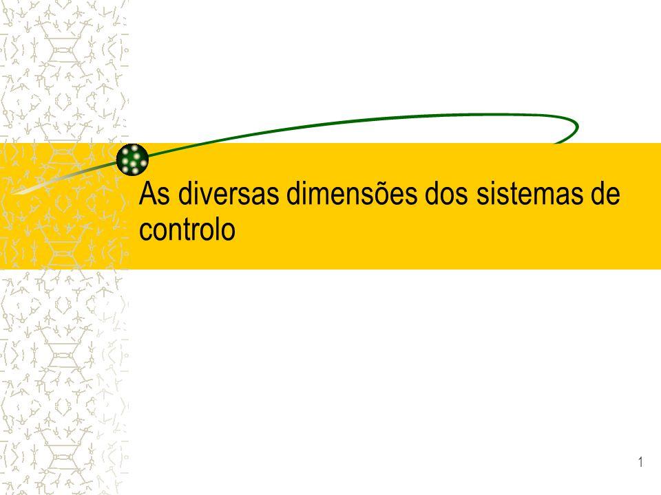 As diversas dimensões dos sistemas de controlo