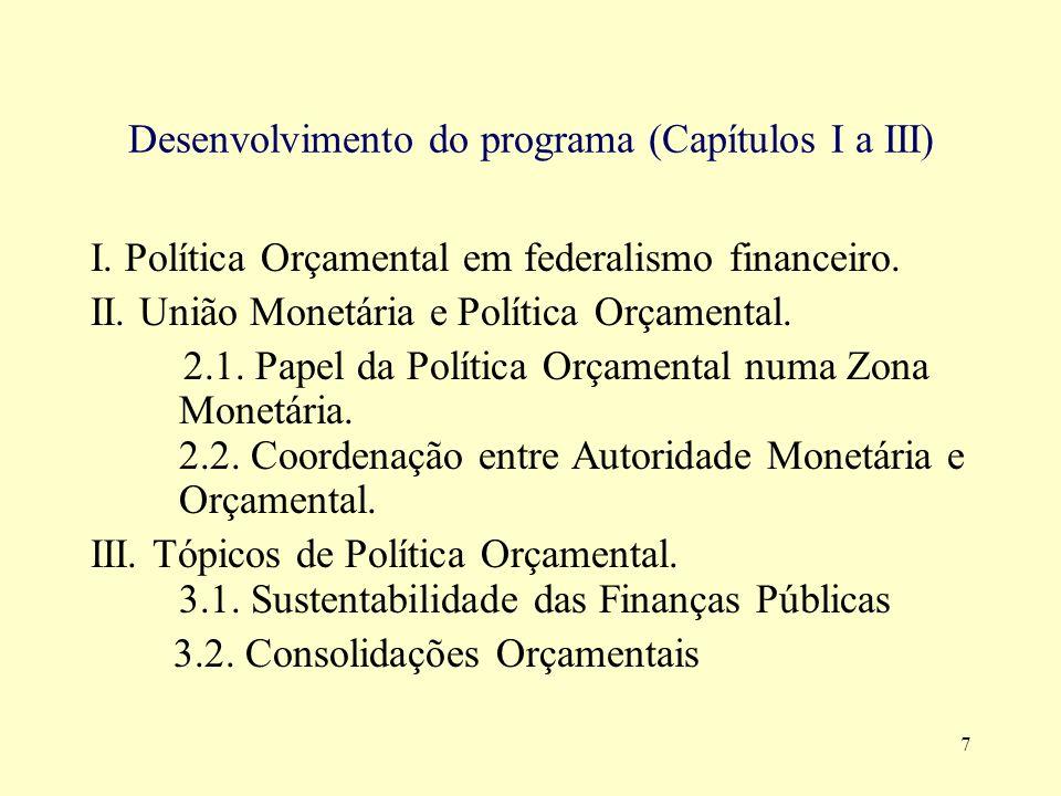 Desenvolvimento do programa (Capítulos I a III)