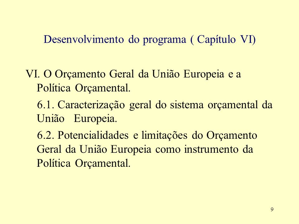 Desenvolvimento do programa ( Capítulo VI)