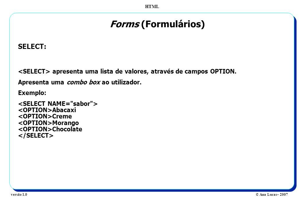 Forms (Formulários) SELECT: