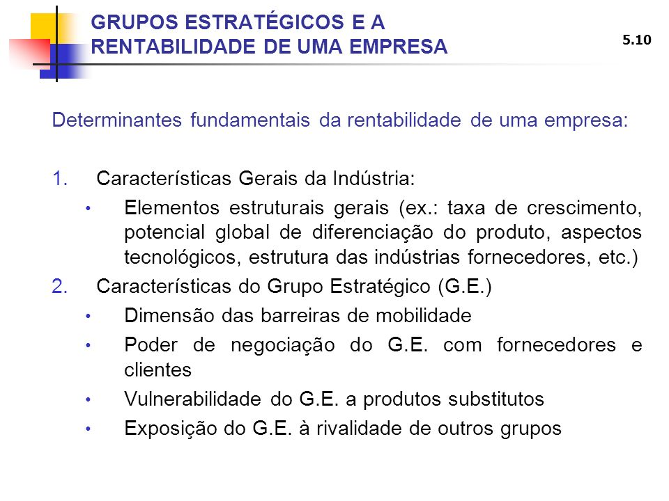 GRUPOS ESTRATÉGICOS E A RENTABILIDADE DE UMA EMPRESA
