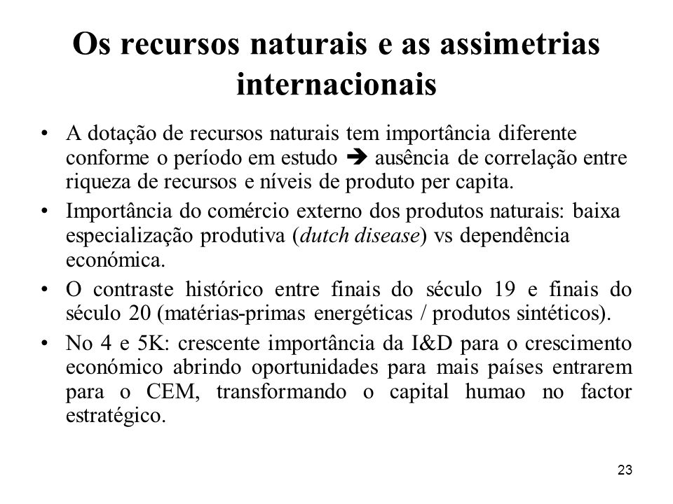 Os recursos naturais e as assimetrias internacionais