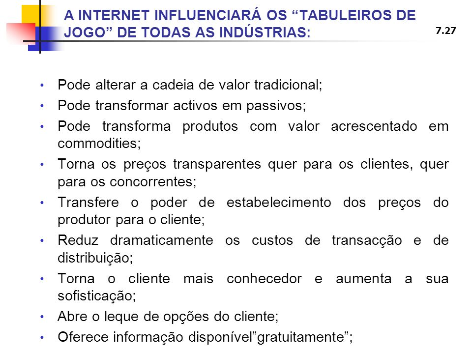 A INTERNET INFLUENCIARÁ OS TABULEIROS DE JOGO DE TODAS AS INDÚSTRIAS: