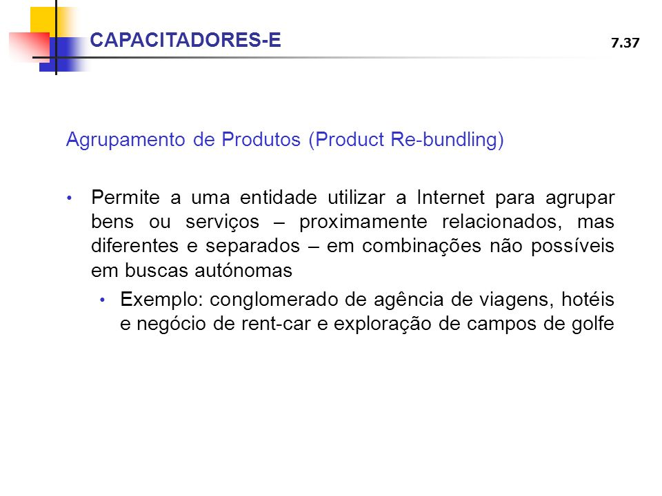 CAPACITADORES-E Agrupamento de Produtos (Product Re-bundling)