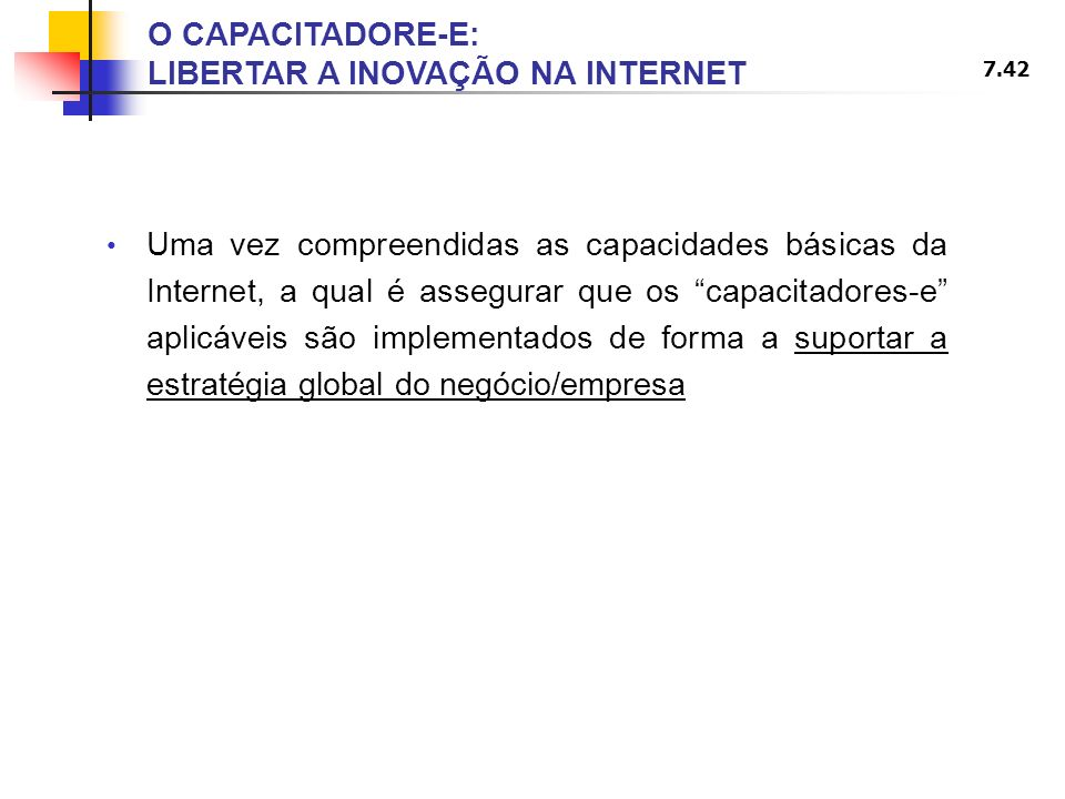 O CAPACITADORE-E: LIBERTAR A INOVAÇÃO NA INTERNET