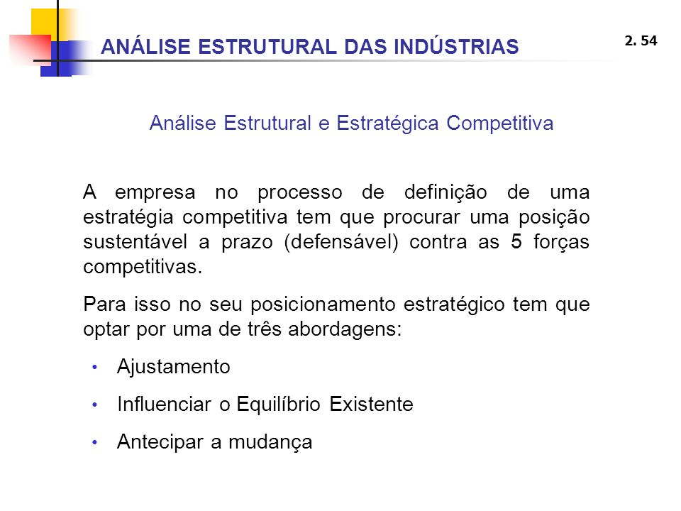 Análise Estrutural e Estratégica Competitiva