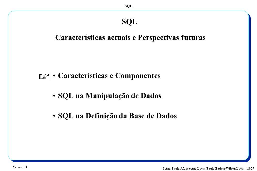 SQL Características actuais e Perspectivas futuras