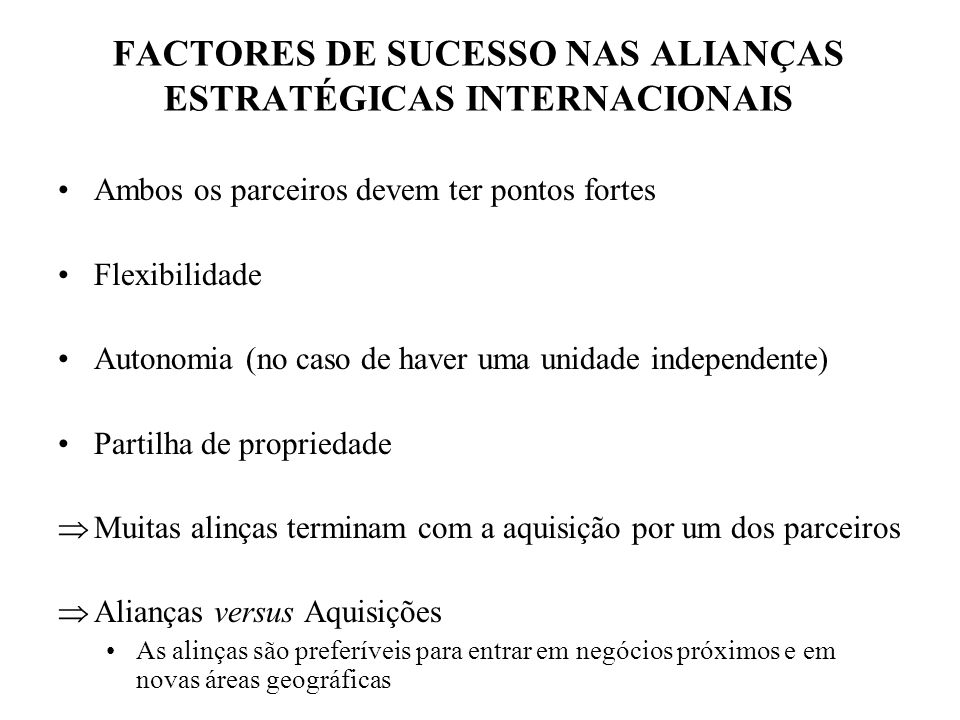 FACTORES DE SUCESSO NAS ALIANÇAS ESTRATÉGICAS INTERNACIONAIS