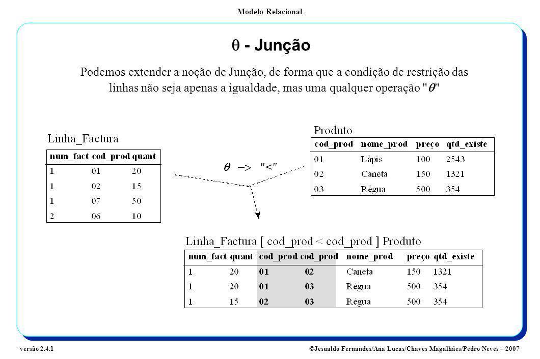 q - Junção