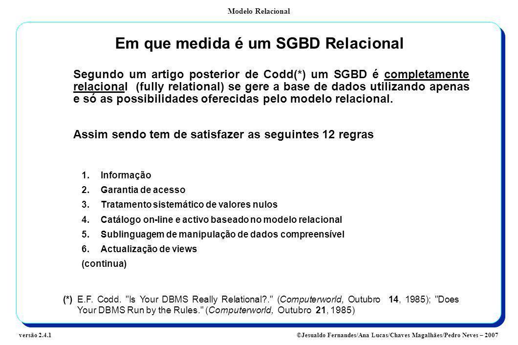 Em que medida é um SGBD Relacional