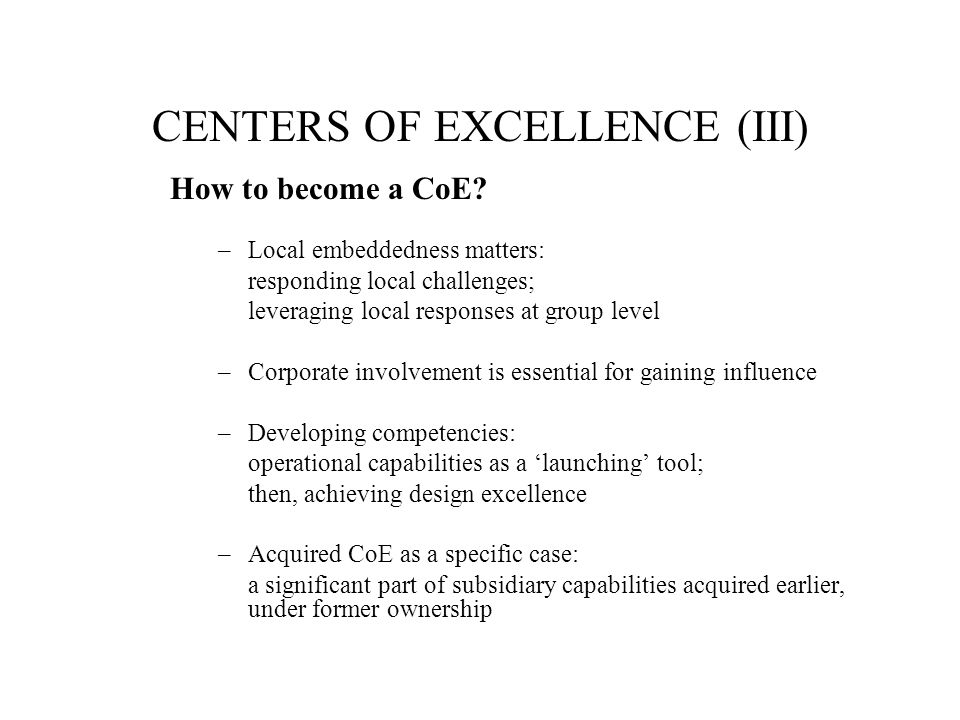 CENTERS OF EXCELLENCE (III)