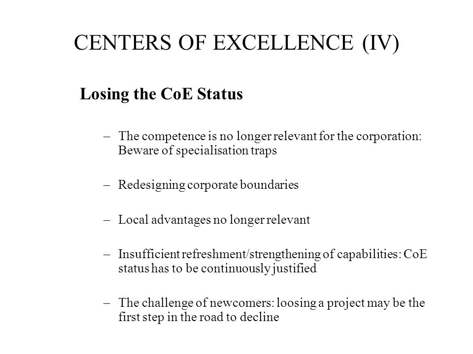 CENTERS OF EXCELLENCE (IV)
