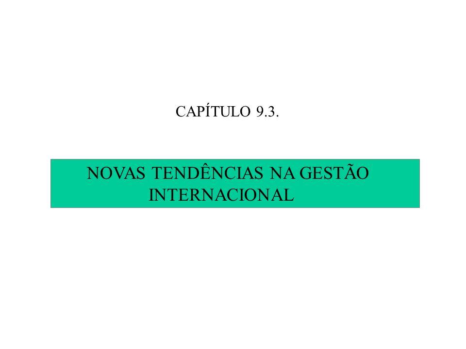 NOVAS TENDÊNCIAS NA GESTÃO INTERNACIONAL
