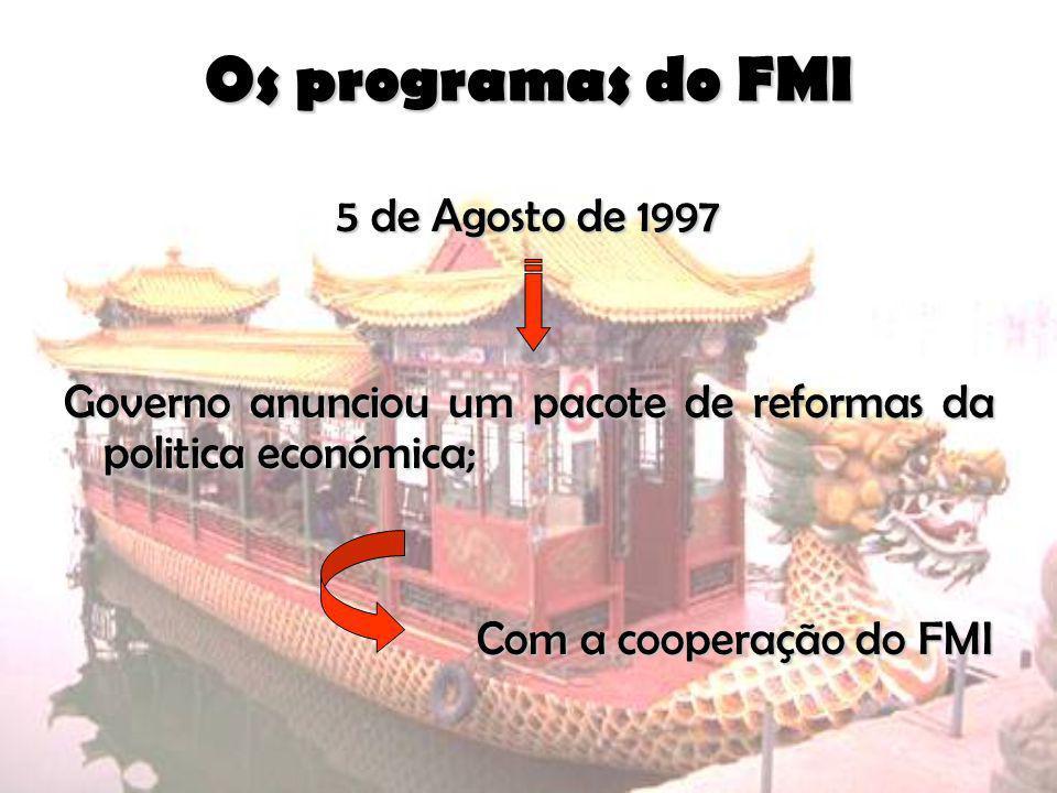 Os programas do FMI 5 de Agosto de 1997