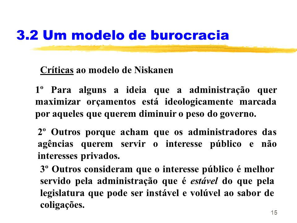 3.2 Um modelo de burocracia