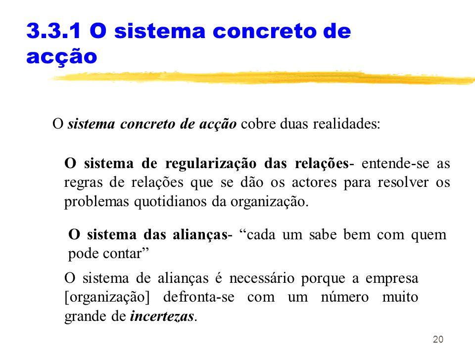 3.3.1 O sistema concreto de acção