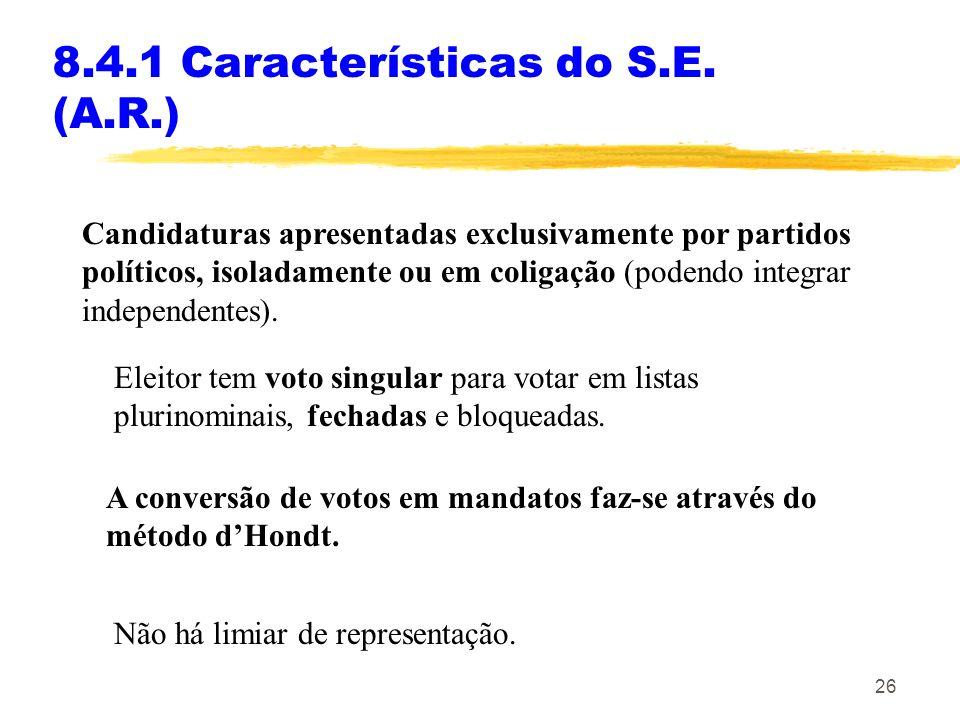 8.4.1 Características do S.E. (A.R.)