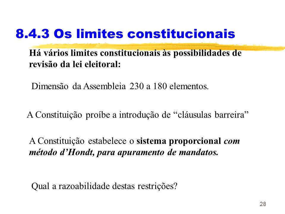 8.4.3 Os limites constitucionais