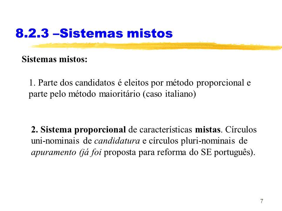 8.2.3 –Sistemas mistos Sistemas mistos: