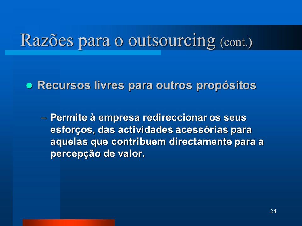 Razões para o outsourcing (cont.)