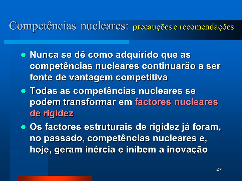 Competências nucleares: precauções e recomendações