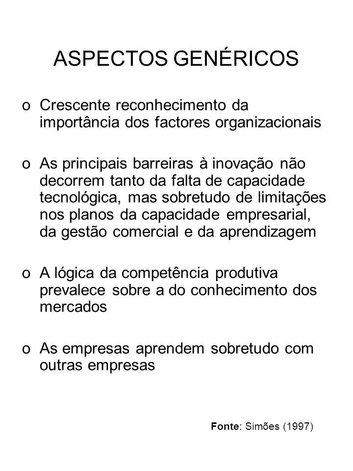 ASPECTOS GENÉRICOS Crescente reconhecimento da importância dos factores organizacionais.