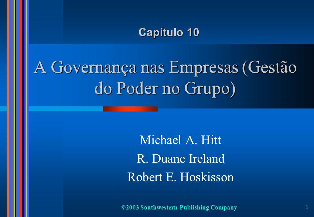 A Governança nas Empresas (Gestão do Poder no Grupo)