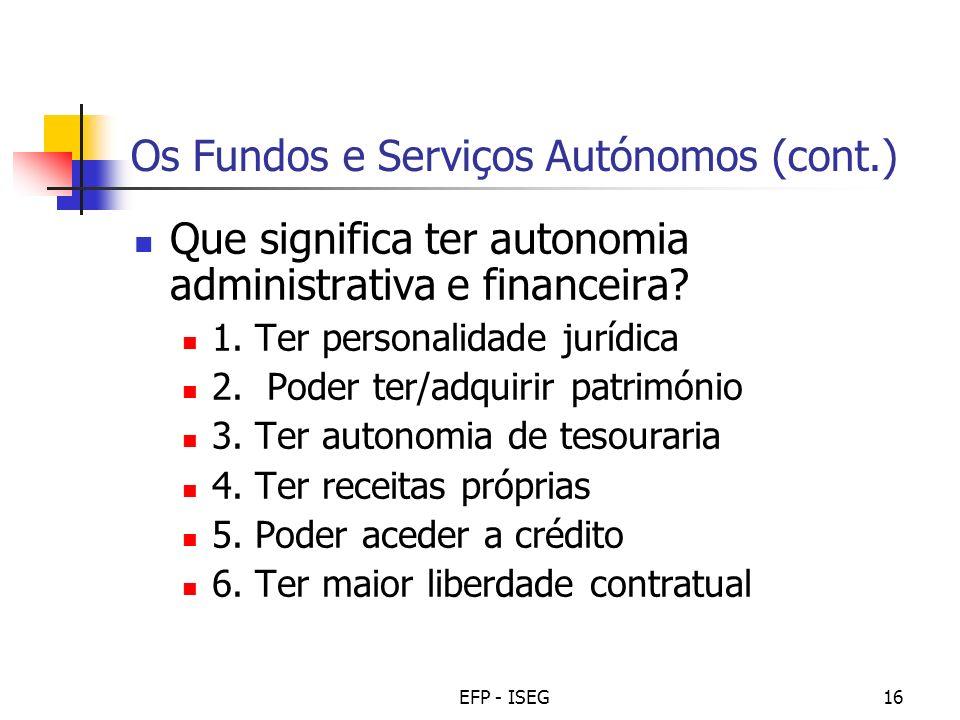 Os Fundos e Serviços Autónomos (cont.)