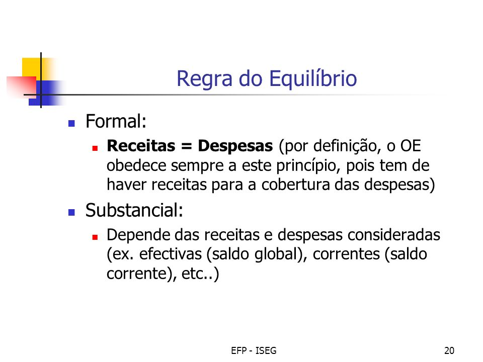 Regra do Equilíbrio Formal: Substancial: