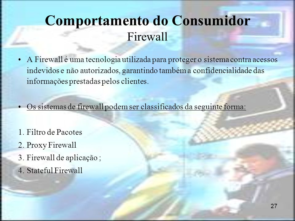Comportamento do Consumidor Firewall