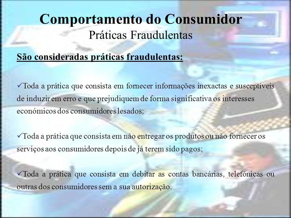 Comportamento do Consumidor Práticas Fraudulentas
