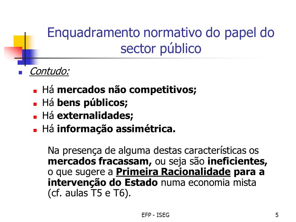 Enquadramento normativo do papel do sector público