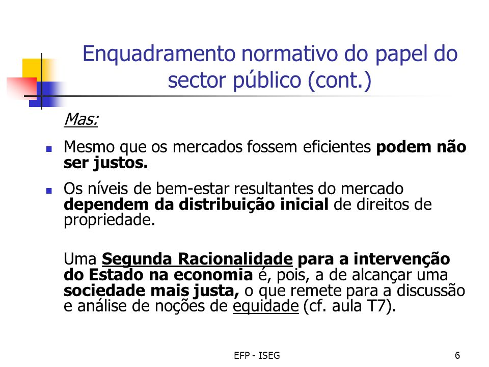 Enquadramento normativo do papel do sector público (cont.)