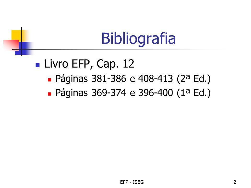 Bibliografia Livro EFP, Cap. 12 Páginas 381-386 e 408-413 (2ª Ed.)