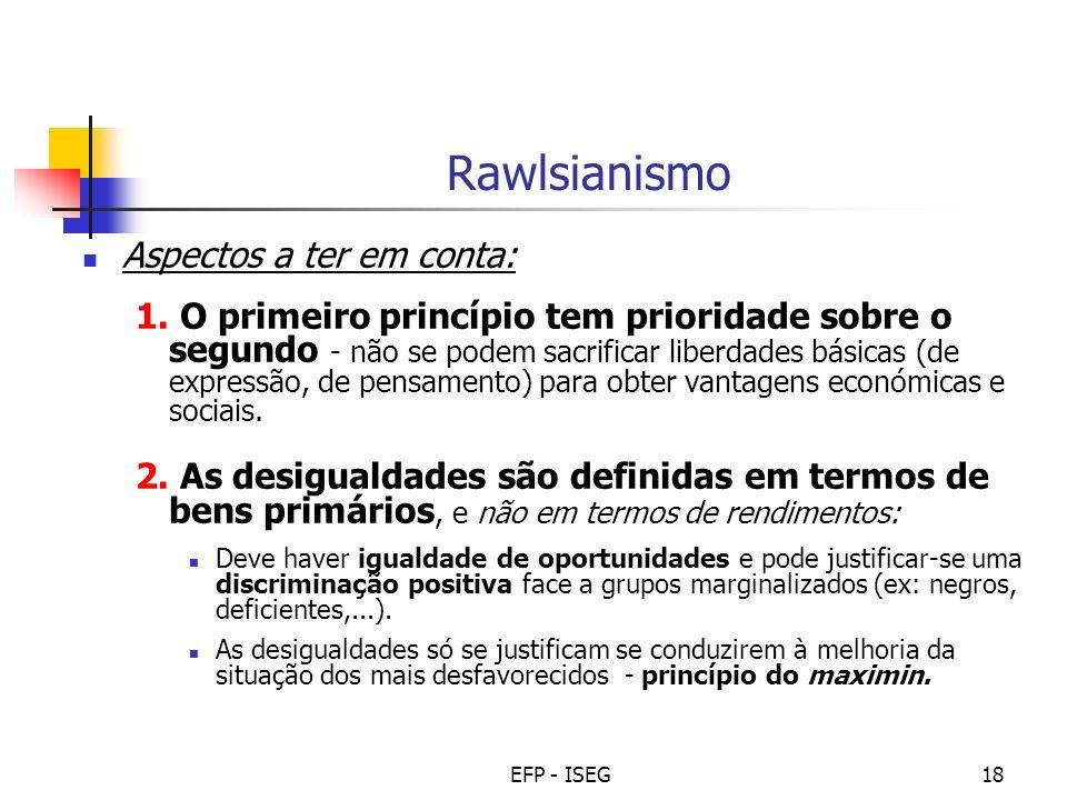 Rawlsianismo Aspectos a ter em conta: