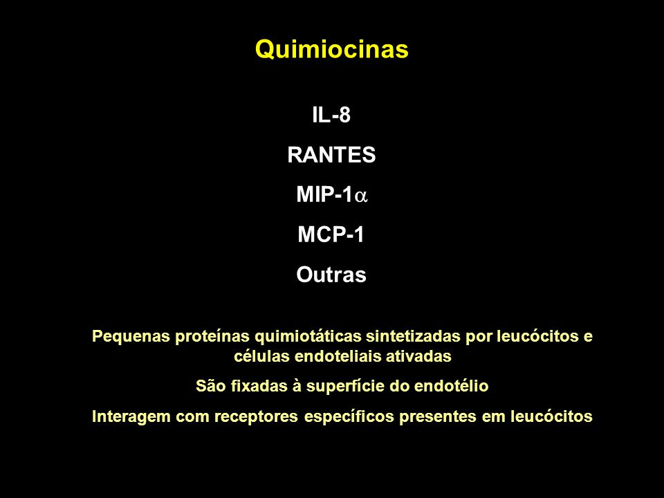 Quimiocinas IL-8 RANTES MIP-1a MCP-1 Outras