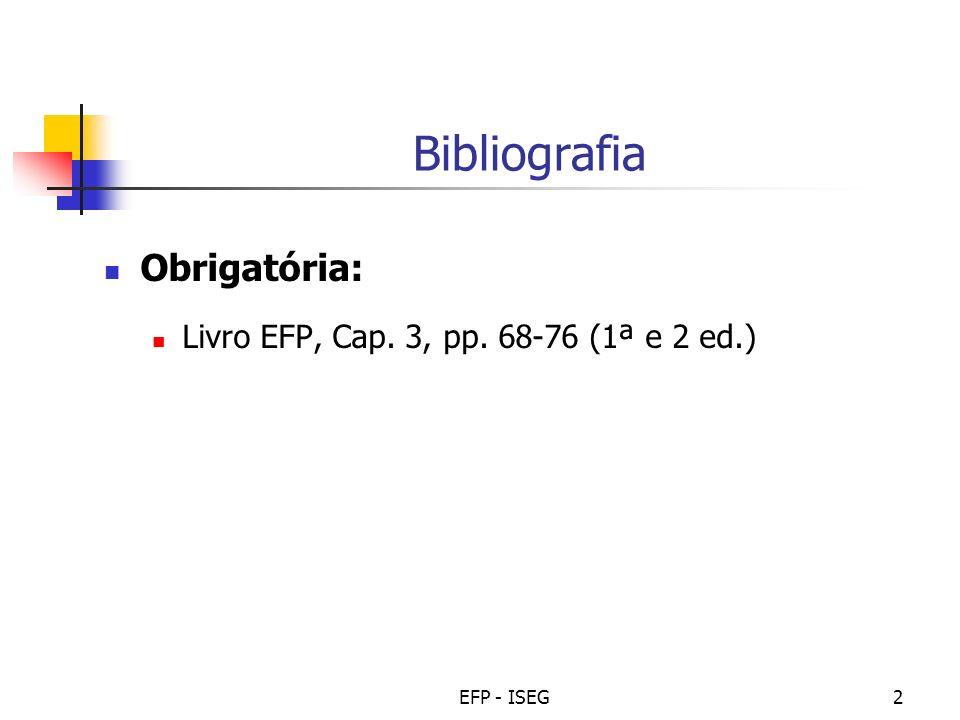 Bibliografia Obrigatória: Livro EFP, Cap. 3, pp. 68-76 (1ª e 2 ed.)