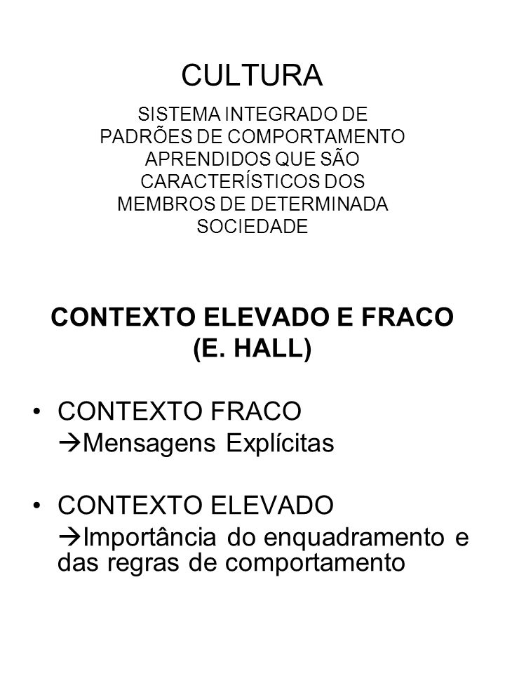 CONTEXTO ELEVADO E FRACO