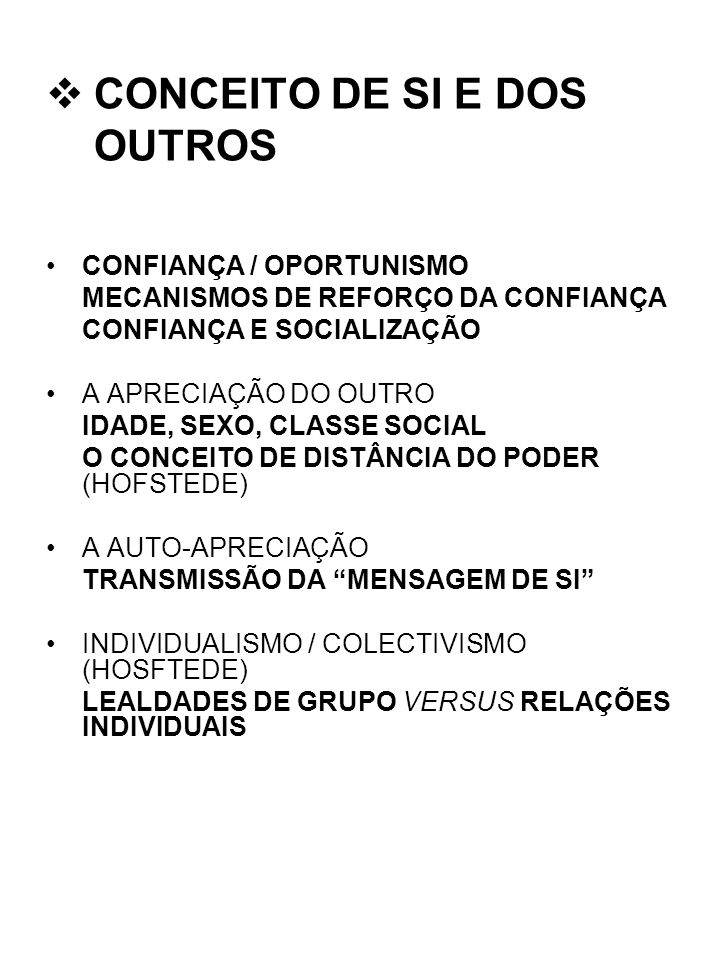 CONCEITO DE SI E DOS OUTROS