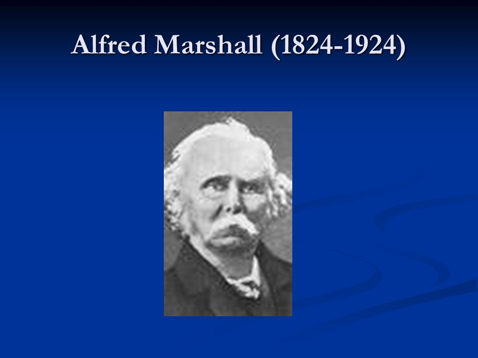 Alfred Marshall (1824-1924)