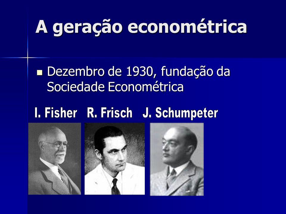 A geração econométrica