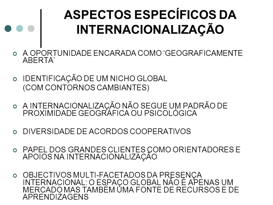 ASPECTOS ESPECÍFICOS DA INTERNACIONALIZAÇÃO