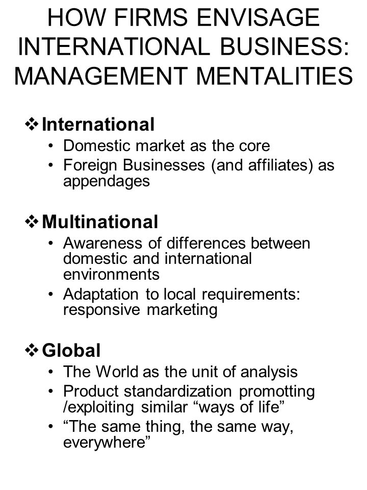 HOW FIRMS ENVISAGE INTERNATIONAL BUSINESS: MANAGEMENT MENTALITIES