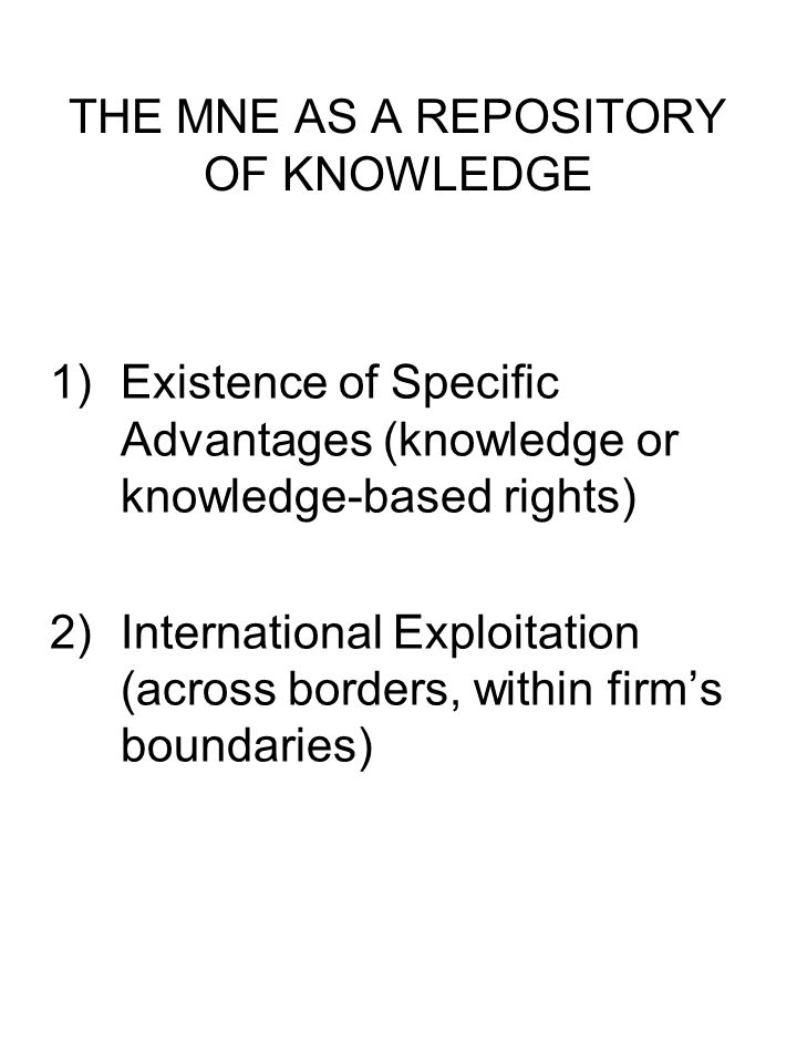 THE MNE AS A REPOSITORY OF KNOWLEDGE