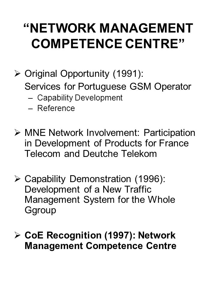 NETWORK MANAGEMENT COMPETENCE CENTRE