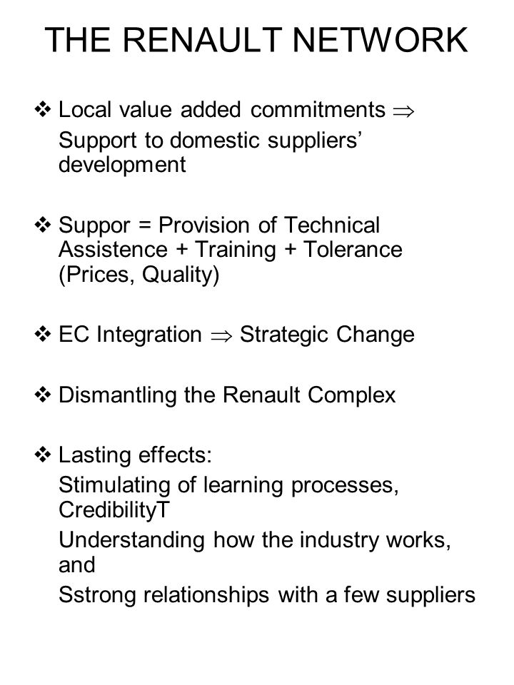 THE RENAULT NETWORK Local value added commitments 