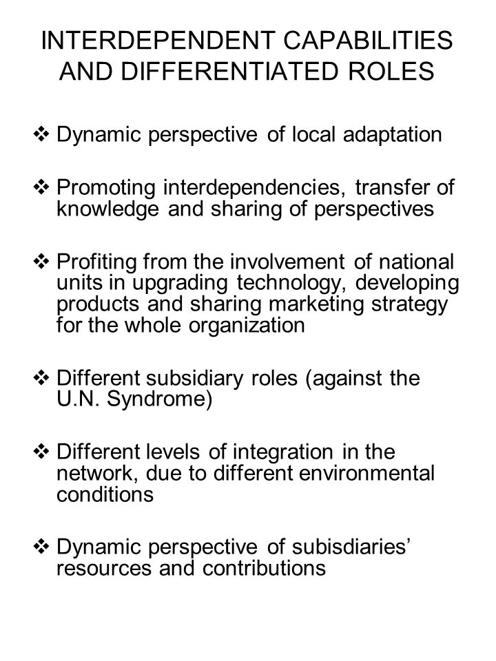 INTERDEPENDENT CAPABILITIES AND DIFFERENTIATED ROLES